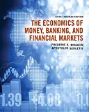 The Economics of Money, Banking and Financial Markets, Sixth Canadian Edition (6th Edition)