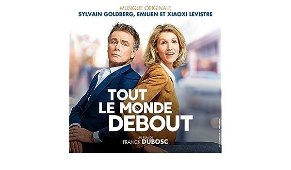 Tout le monde debout (Bande originale du film) de Sylvain Goldberg / Emilien Levistre / Xiaoxi Levistre en Amazon Music - Amazon.es