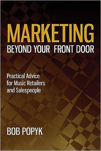 Marketing Beyond Your Front Door Bob Popyk 9781423466369 Amazon