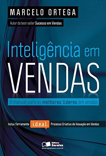 Inteligência em vendas: O manual para os melhores líderes em vendas