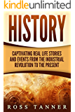 World History: Captivating Real Life Stories and Events from the Industrial Revolution to the Present (Notable Women)