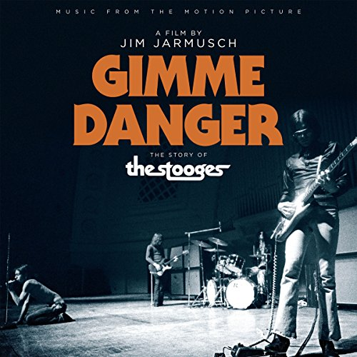 """Music From The Motion Picture """"Gimme Danger"""""""
