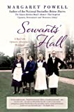 img - for Servants' Hall: A Real Life Upstairs, Downstairs Romance (Below Stairs) book / textbook / text book