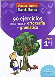 Vacaciónes Santillana, lengua, ortografía y gramática, 1