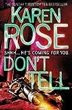 Don't Tell by Rose, Karen (2010)