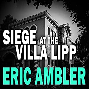 Siege at the Villa Lipp | Livre audio