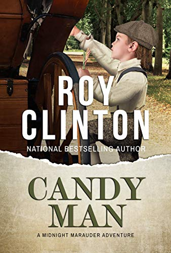 Candy Man (Midnight Marauder Book 7) by [Clinton, Roy]
