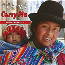 Carry Me: Amharic/English