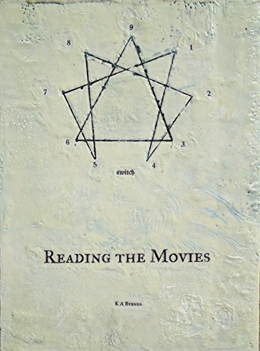 Reading the Movies: How the Enneagram can help make movies better. por K A Byrnes