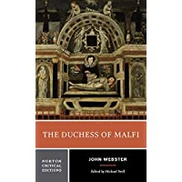 The Duchess of Malfi Norton Critical Edition