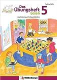 Das Übungsheft Lesen 5: Lesetraining und Leseverständnis, Deutsch, Klasse 5