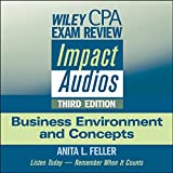 Wiley CPA Exam Review Impact Audios: Business Environment and Concepts, 3rd Edition