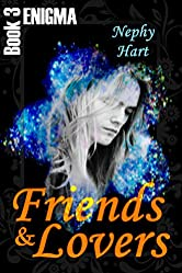 Friends & Lovers (Enigma Book 3)