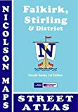 img - for Falkirk, Stirling and District Street Atlas: Including Clackmannanshire (Nicolson Maps Street Atlas) by Malcolm Nicolson (2015-05-15) book / textbook / text book