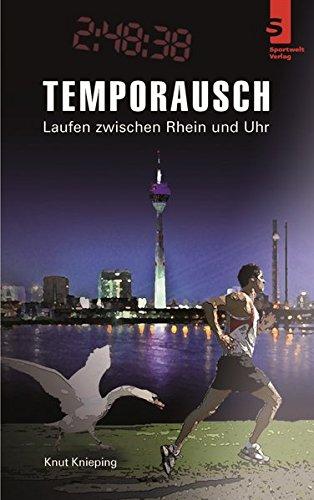 Temporausch – Laufen zwischen Rhein und Uhr