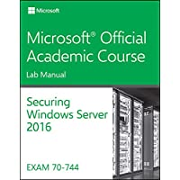 Securing Windows Server 2016 70-744