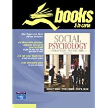 Social Psychology: Unraveling the Mystery, Books a la Carte Plus Mypsychlab Coursecompass