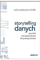 Storytelling danych. Poradnik wizualizacji danych dla profesjonalistów Paperback