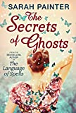 Download The Secrets Of Ghosts in PDF ePUB Free Online