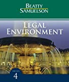 Bundle: Legal Environment, 4th + CengageNOW Printed Access Card : Legal Environment, 4th + CengageNOW Printed Access Card, Beatty, Jeffrey F. and Samuelson, Susan S., 1111080534