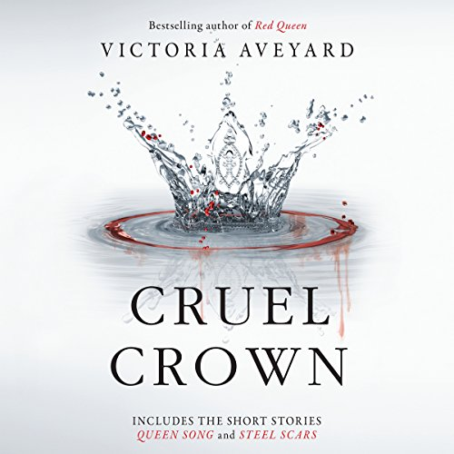 Cruel Crown: Two Red Queen Novellas