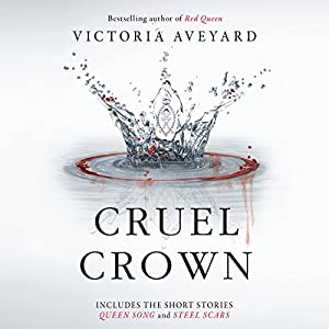 Cruel Crown Hörbuch