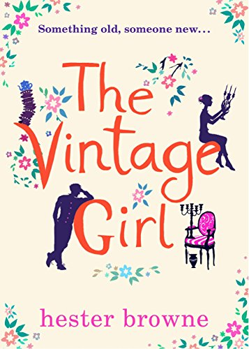 The Vintage Girl: the bestselling laugh-out-loud love story!