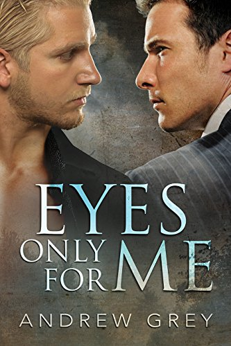 Eyes Only for Me (Eyes of Love Book 1)
