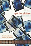 Get the Picture, Brent Marchant, 1930491123