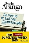 La vérité et autres mensonges par Arango