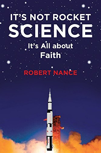 It's Not Rocket Science: It's All about Faith