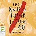 The Knife of Never Letting Go Audiobook by Patrick Ness Narrated by Humphrey Bower