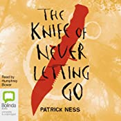 The Knife of Never Letting Go | Patrick Ness