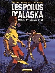"""Afficher """"Les poilus d'Alaska n° 2 Melun, printemps 1915"""""""