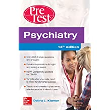 Psychiatry PreTest Self-Assessment And Review, 14th Edition