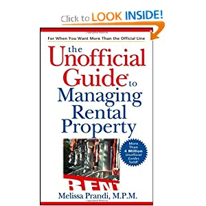 The Unofficial Guide to Managing Rental Property Melissa Prandi MPM