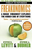 img - for Freakonomics: A Rogue Economist Explores the Hidden Side of Everything (P.S.) 1 Original Edition by Levitt, Steven D., Dubner, Stephen J. published by William Morrow Paperbacks (2009) book / textbook / text book