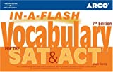 Arco In-a-Flash Vocabulary for the Sat and Act, Joan Carris and Arco Staff, 0768922313