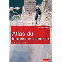 Atlas du terrorisme islamiste. D'Al-Qaida à Daech (Atlas/Monde)