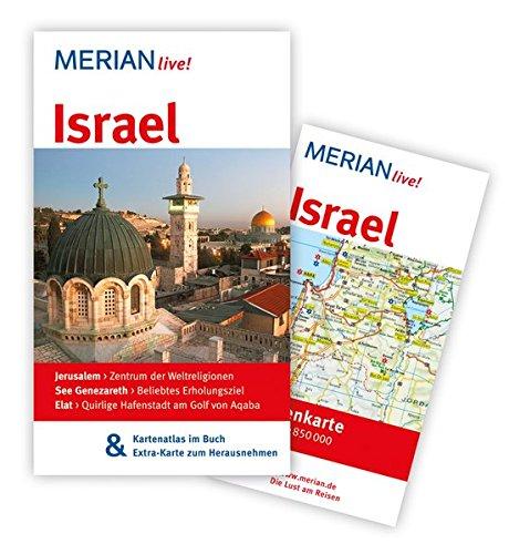 MERIAN live! Reiseführer Israel: MERIAN live! - Mit Kartenatlas im Buch und Extra-Karte zum Herausnehmen