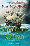 The Command of the Ocean: The Command of the Ocean Vol 2: A Naval History of Britain 1649-1815