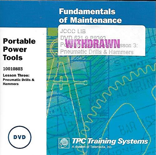 Portable Power Tools: Pneumatic Drills and Hammers Training (Fundamentals of Maintenance) No. 10010803