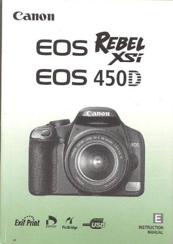Canon EOS Rebel XSi / 450D Original Instruction Manual (Canon Eos 450d Manual)