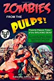 Zombies from the Pulps!, Jeffrey Shanks, 1495236048