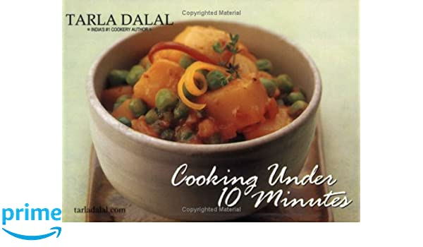 Cooking under 10 minutes tarla dalal 9788186469491 amazon books forumfinder Gallery