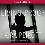 Living Proof | Kira Peikoff