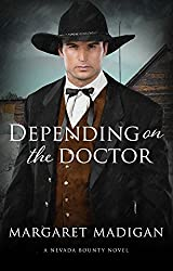 Depending on the Doctor (Nevada Bounty Book 2)