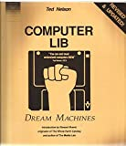 Computer Lib/Dream Machines, Revised Edition