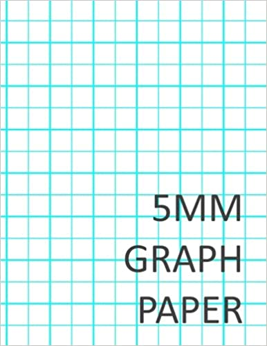 5MM Graph Paper: Layton Valvista: 9781544944913: Amazon com: Books