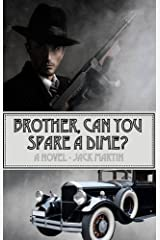 Brother, Can You Spare a Dime? (Harry Bierce Mystery) by Jack Martin (2015-09-15) Paperback